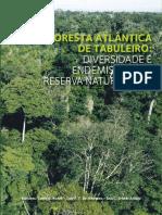 Floresta Atlântica de Tabuleiro Diversidade e Endemismos Na Reserva Natural Vale