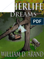 (Selfless Hero 1) Arand, William D - Otherlife Dreams