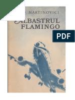 I Martinovici- Albastrul flamingo #0.5~5