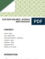 Acid Base Balance, Acidosis and Alkalosis
