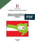 [2015] Manual Dos Juizados Especiais Da Fazenda - TJSC