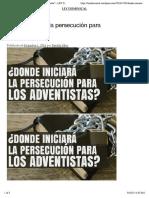 ¿Donde iniciará la persecución para los adventistas? – LEY DOMINICAL