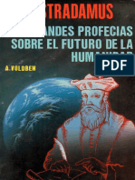 Nostradamus La Grandes Profecias Sobre El Futuro de La Humanidad - A. Volbden