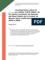 Diego Born (2009). Las Representaciones Sobre La Dictadura Militar (1976-1983). en Los Textos Escolares de Historia Del Nivel Medio de La (..)