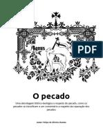 Felipe de Oliveira Ramos - O Pecado - Uma abordagem bíblico-teológica a respeito do pecado, como os pecados se classificam e um comentário a respeito da reparação dos pecados.pdf
