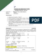 Solucionario -Examen Parcial de Procesos de Manufactura 2019-02