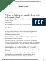 Violência Só Diminuirá Com Educação, Diz Secretário de Segurança Do Recife - 08-06-2019 - Cotidiano - Folha