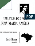 ALMEIDA, Sylvia Lacerda Martins de. Uma filha de D. Pedro I - Dona Maria Amélia