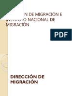 Dirección de Migración e Instituto Nacional de Migración