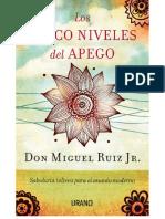 Los Cinco Niveles Del Apego - Miguel Ruiz