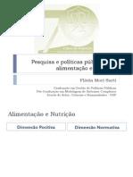 Pesquisa em Alimentação Nutrição & Políticas Públicas