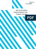 Are our media threatening the public good?
