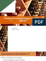 Crafting Winning Strategies in a Mature Market