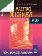 09 - El Maestro Electo de Los Nueve - Dr. Jorge Adoum
