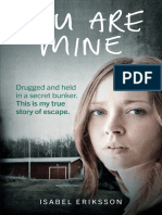 You Are Mine My Horrifying True Story of Being Kidnapped by an Evil Doctor and Held Captive as a Sex Slave