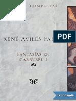 Fantasias en Carrusel I - Rene Aviles Fabila