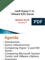 Dragan Jelcic - Microsoft Hypey-V vs. VMware ESX Server.pptx