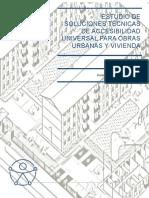 Estudio de Soluciones Tecnicas de Accesibilidad Universal Para Obras Urbanas y Vivienda