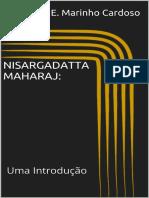 Nisargadatta Maharaj Uma Introdução - J. E. Marinho Cardoso