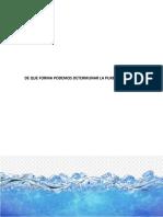 Que Factores Naturales Pueden Ayudar a Purificar El Agua y Cual Es El Elemento de Su Composicion Que Participa en La Purificacion de Esta