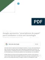 Google Apresenta _smartphone de Papel_ Para Combater o Vício Em Tecnologia