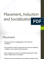 Placement, induction and socialization