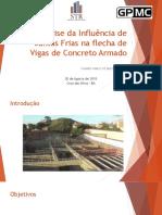 Analise da influencia da Junta Fria em elementos de Concreto Armado