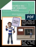 Historia de Armando Madero