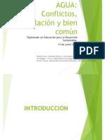 PPT. AGUA. Conflictos, Legislación y Bien Común