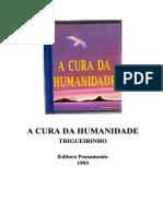 Trigueirinho - A Cura Da Humanidade.pdf