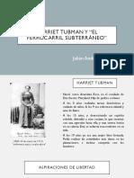 Unidad 5 Harriet Tubman - Julián Andrés Osorio