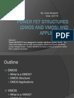 Dmos and VMOS