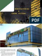 FIRST CRANE Factory