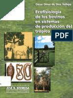 Ecofisiología de Los Bovinos en Sistemas de Producción Del Trópico Húmedo-De Dios.