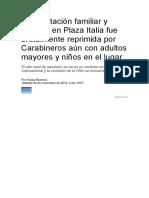 Manifestación Familiar y Pacífica en Plaza Italia Fue Brutalmente Reprimida Por Carabineros Aún Con Adultos Mayores y Niños en El Lugar