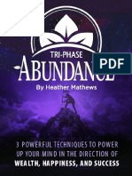 Tri Phase Abundance