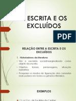 A ESCRITA E OS EXCLUÍDOS.pptx