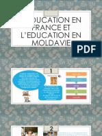 L'Education en France Et l'Education en Moldavie