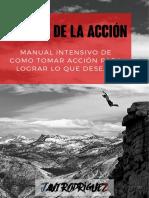 La Casa de La Acción - Manual Intensivo de Como Tomar Acción Para Lograr Lo Que Deseas (Javi Rodriguez)