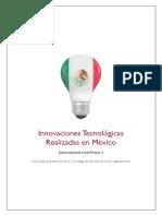 Innovaciones Tecnológicas Realizadas en México