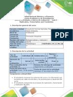 Guía de Actividades y Rúbrica de Evaluación - Task 6 - Review of Replication, Transcription y Translation Processes