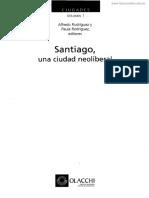 Martinez, Javier y Palacios, Margarita (2009) Breve Reseña Histórica de La Orientación Política de Las Políticas Sociales en Chile. en Santiago, Una Ciudad Neoliberal. a, Rodríguez y P, Rodriguez (Eds) OLACCHI