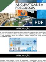 MUDANÇAS CLIMÁTICAS E A AGROECOLOGIA.pptx