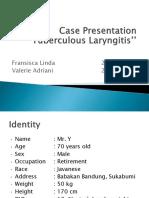 Case Presentation Laryngitis TB 70 Tahun