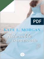 Kate L. Morgan - Adorable Inocencia