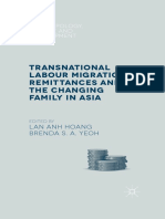 (Anthropology, Change and Development Series) Lan Anh Hoang, Brenda S. a. Yeoh (Eds.) - Transnational Labour Migration, Remittances and the Changing Family in Asia-Palgrave Macmillan UK (2015)