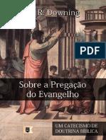 SobreaPregaC CeodoEvangelhoCatecismodeDoutrinaBCublicaporW.R.downing