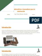 Materiales alternativos e innovadores para la construcción