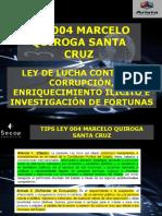 LEY 004 -MarceloQuirogaSantaCruz