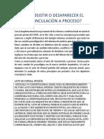 ¿DEBE SUSBSISTIR O DESAPARECER EL AUTO DE VINCULACIÒN A PROCESO